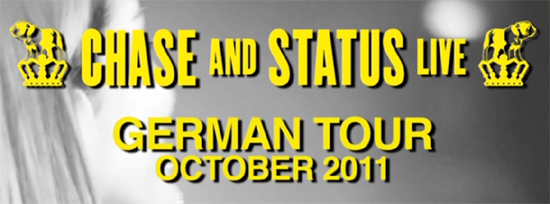 Chase &#038; Status Germany Tour 2011