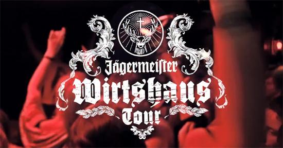 jaegermeister wirtshaus tour 2012